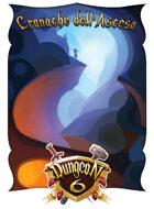Dungeon 6 - Cronache dell'Ascesa