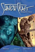 Shadowcraft: Mission Folio