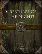 Creatures Of The Night!