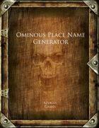 Ominous Place Name Generator