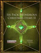 Six Pack: Wondrous Christmas Items II (PFRPG)