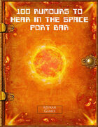 100 Rumours to Hear in the Space Port Bar