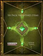 Six Pack: Valentine's Items (PFRPG)