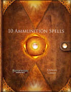 10 Ammunition Spells (PF2)