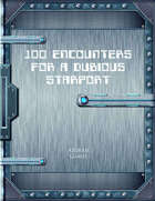 100 Encounters for a Dubious Starport