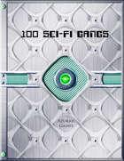 100 Sci-Fi Gangs