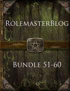 RolemasterBlog Bundle 51-60 [BUNDLE]