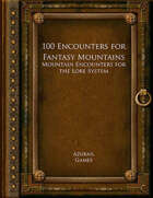 100 Encounters for Fantasy Mountains (Lore 100)