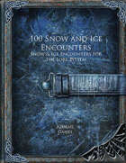 100 Snow and Ice Encounters (Lore 100)