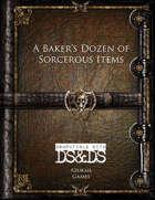 A Baker's Dozen of Sorcerous Items (DSDS)