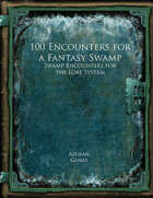 100 Encounters for a Fantasy Swamp (Lore 100)