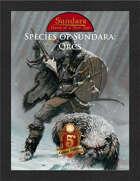 Species of Sundara: Orcs (5E)