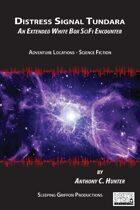 Distress Signal Tundara - A SciFi Extended Encounter