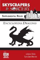 Skyscrapers & Sorcery Supplement: Encyclopedia Draconis