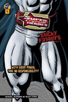 Super Corporate Heroes (Volume 1): Sticky Fingers