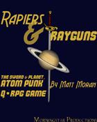 Q•RPG: Rapiers & Rayguns