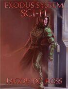 The Exodus System Sci-Fi Core