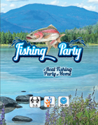 Fishing Party: a real fishing party at home