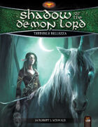 Shadow of the Demon Lord: Terribile Bellezza