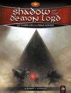 Shadow of the Demon Lord: Tombe della Desolazione