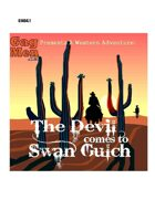 The Devil comes to Swan Gulch