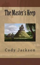 The Master's Keep