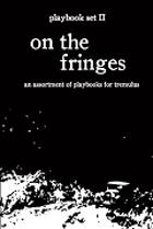 tremulus: playbook set II: on the fringes