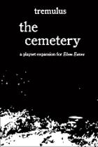 tremulus: the cemetery (Ebon Eaves Expansion I)