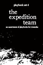 tremulus: playbook set IV: the expedition team