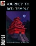 Iron Dynasty: Journey to Red Temple