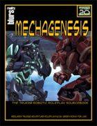 Mechagenesis: The True20 Robotic Roleplay Sourcebook