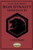 Iron Dynasty: Kesshi Tales #5