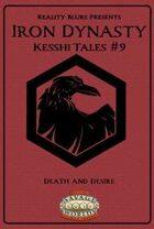 Iron Dynasty: Kesshi Tales #9