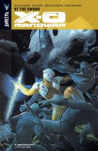 X-O Manowar Volume 1: By The Sword