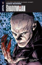 Shadowman Volume 2: Darque Reckoning