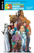 A&A: The Adventures of Archer & Armstrong Volume 3: Andromeda Estranged