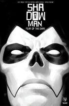 Shadowman (2018) V1: Fear of the Dark