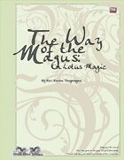 The Way of the Magus: On Lotus Magic