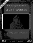Ye Nerterological Abecedarium: A is for Arjetkainen