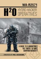 Hydro Hacker Operatives - Ashcan Edition