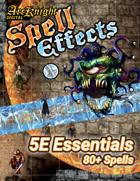 Arcknight Spell Effects: 5E Essentials