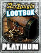 Arcknight Digital Lootbox - Platinum [BUNDLE]