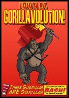 Viva La GorillaVolution!