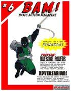 BAM! Basic Action Magazine #6