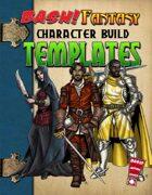 BASH! Fantasy: Character Build Templates