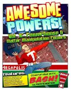 Awesome Powers Vol. 12: Powerhouse and Matter Manipulation Powers