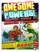Awesome Powers Vol. 15: Plant & Animal Powers