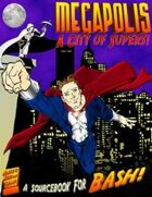 Megapolis: A City of Supers