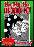Ho Ho Ho, Heroes!