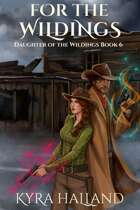 For the Wildings (Daughter of the Wildings #6)